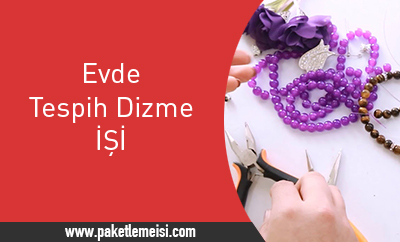 Photo of Evde Tespih Dizme işi